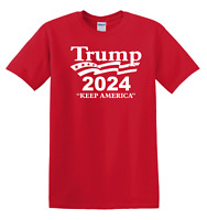 President Trump 2024 Keep America - Election 2020 Political T Shirt  up to 5x