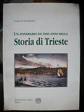"Gabrio de Szombathely, STORIA DI TRIESTE, Edizioni ""Italo Svevo"" Trieste, 1996"