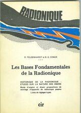 Les bases fondamentales de la Radionique Historique etudes nature des ondes..