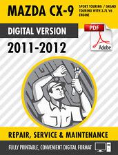 2011-2012 MAZDA CX-9 FACTORY REPAIR SERVICE MANUAL & FULL COLOR WIRING DIAGRAMS