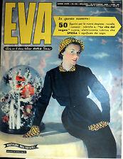 """* EVA N°42/ 13/OTT/1951 * Rivista per la donna italiana diretta da """" Sonia """" *"""