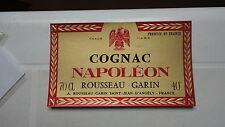 ANCIENNE ETIQUETTE ALCOOL APERITIF COGNAC NAPOLEON ROUSSEAU GARIN