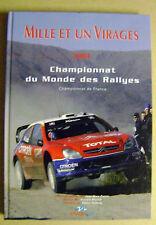 Championnat du Monde des Rallyes mille et un virages + de 400 photos /N5