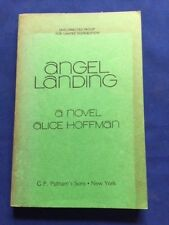 ANGEL LANDING - UNCORRECTED PROOF BY ALICE HOFFMAN
