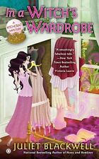In a Witchs Wardrobe: A Witchcraft Mystery by Juliet Blackwell