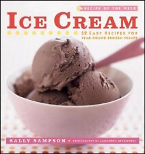 Recipe of the Week: Ice Cream: 52 Easy Recipes for
