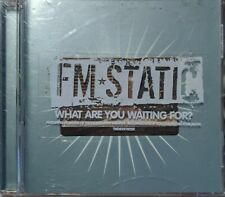 FM Static What Are You Waiting For? CD