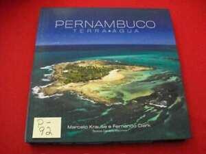 PERNAMBUCO-TERRA & AGUA (LAND & WATER) BY MARCELO KRAUSE & FERNANDO CLARK EXC. +