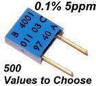 0.1% 5ppm 0.5W Very High Precision Vishay SFERNICE Foil resistor values 2R - 3K3
