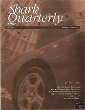FALL 1997 CORVETTE SHARK QUARTERLY GREENWOOD Turbo Street Cars V. V. Cook