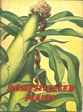 Domesticated Plants Bertha Morris Parker - 1949 Science - Good For Homeschooling
