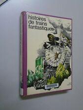 DANNY DE LAET - HISTOIRE DE TRAINS FANTASTIQUES - 1980