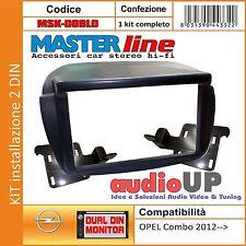 MASCHERINA AUTORADIO 2 DIN OPEL COMBO DAL 2012> ADATTATORE DUE DIN MASTERLINE