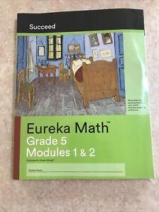 Eureka Math Grade 5 Modules 1 & 2 SUCCEED NEW STUDENT WORKBOOK 2018 Great Minds