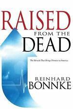 Raised from the Dead by Reinhard Bonnke (2013, Paperback)