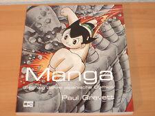 Manga - Sechzig Jahre japanische Comics von Paul Gravett (2007, Taschenbuch)