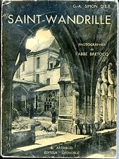 L'ABBAYE DE SAINT-WANDRILLE - G.-A. Simon O.S.B. 1937 - Normandie