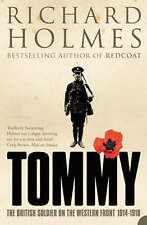 Tommy: The British Soldier on the Western Front (2005) *Signed by Richard Holmes