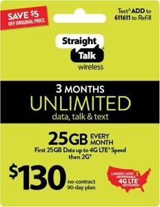 Straight Talk $130 Refill Card 25Gb LTE Unlimited Talk,Text,Data,3MONTHS