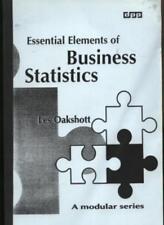 Essential Elements of Business Statistics By L.A. Oakshott
