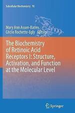 Subcellular Biochemistry: The Biochemistry of Retinoic Acid Receptors I:...