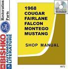 1968 Fairlane Falcon Mustang Cougar Shop Service Repair Manual CD