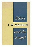 Ethics And The Gospel