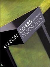 Marcel Coard décorateur, livre de A. Marcilhac