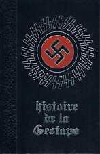 Histoire De La Gestapo Tome 4 - Jean Dumont - Editions De Cremille