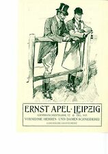 Ernst Apel Leipzig HERREN- DAMEN- SCHNEIDEREI Historische Reklame von 1910