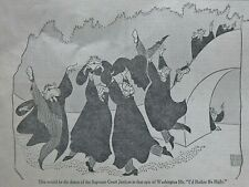 AL HIRSCHFELD - I'D RATHER BE RIGHT - SUPREME COURT JUSTICES DC January 30, 1938