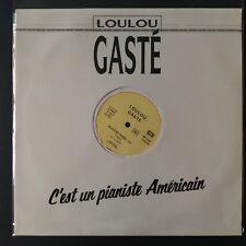 """Loulou Gaste – C'est Un Pianiste Americain (Vinyl 12"""", MAXI 33 TOURS)"""