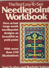 The First Easy-to-See Needlepoint Workbook by Joan Scobey and Marjorie Sablow