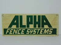 Vintage 1970s ALPHA FENCE SYSTEMS ST. LOUIS MISSOURI TIN METAL ADVERTISING SIGN