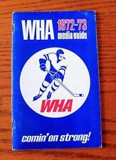 1972 - 73 World Hockey Association WHA MEDIA GUIDE