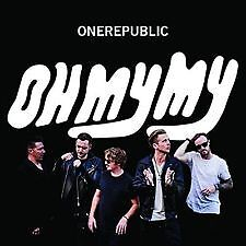 One Republic, OH MY MY CD, BRAND NEW SEALE RELEASE 07/10/2016