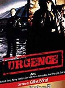 DVD - URGENCE / GILLES BEHAT, RICHARD BERRY, FANNY BASTIEN, B.PIERRE DONNADIEU