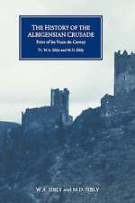 The History of the Albigensian Crusade: Peter of les Vaux-de-Cernay's `Historia