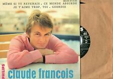 CLAUDE FRANCOIS - PHILIPS EP - FRENCH PRESSING