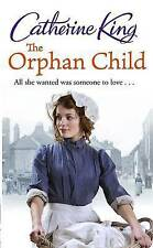 The Orphan Child, King, Catherine, New Book