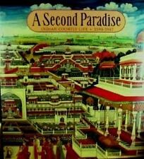 A Second Paradise; Indian Courtly Life, 1590 - 194