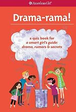 American Girl BOOK DRAMA-RAMA! : A Quiz Book : Drama, Rumors and Secrets Girls