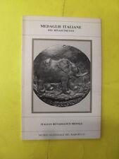 MEDAGLIE ITALIANE DEL RINASCIMENTO MUSEO NAZIONALE DEL BARGELLO - 1983