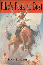 Pike's Peak 1938 or Bust!  Vintage Rodeo Poster