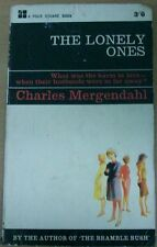 THE LONELY ONES by CHARLES MERGENDAHL P/B (FOUR SQUARE 1965)