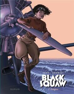 BD - BLACK SQUAW, TOME 2 > SCARFACE / YANN, HENRIET, EO DUPUIS