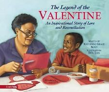 The Legend of the Valentine: An Inspirational Story of Love and Reconc-ExLibrary