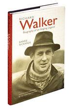 Richard Walker: Biography of an Angling Legend by Barrie Rickards (Hardback, 2007)