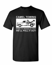 Camel Towing Pull it Out T-Shirt Funny Naughty Adult Camel Toe Mens Tee Shirt