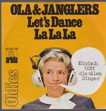 "7"" Ola & The Janglers Let`s Dance / La la La (Oldie) 70`s Ariola"
